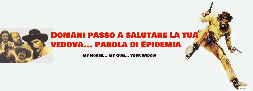 My Horse, My Gun, Your Widow