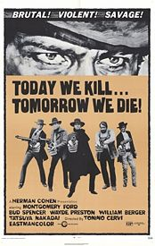 Today We Kill Tomorrow We Die22.JPG