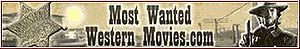 Most Wanted Western Movies