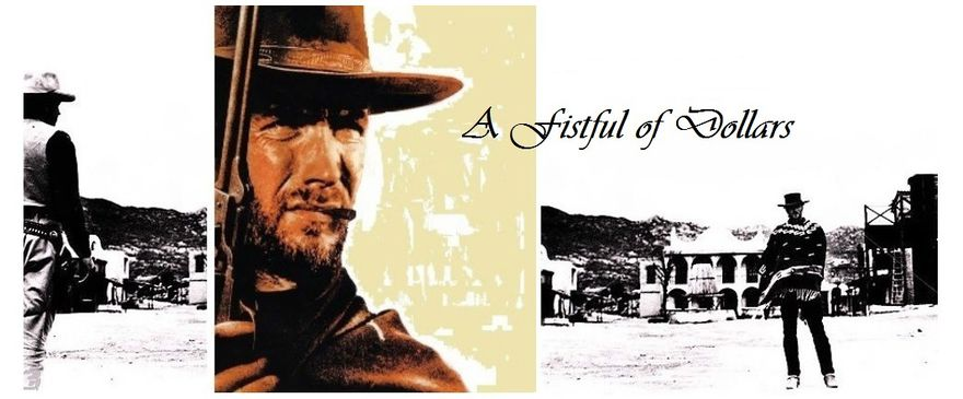 A Fistful of Dollars Film review